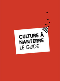 Culture à Nanterre le Guide